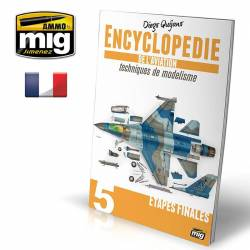 ENCYCLOPÉDIE DE L'AVIATION TECHNIQUES DE MODELISME - VOL.5 – ETAPES FINALES (Française)
